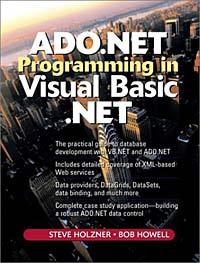 ADO.NET Programming in Visual Basic .NET, Second Edition
