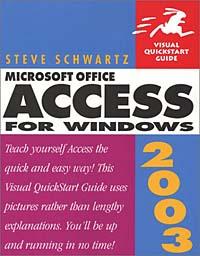 Access 2003 for Windows (Visual QuickStart Guide)