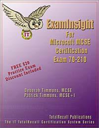 ExamInsight For MCP / MCSE Certification: Microsoft Windows 2000 Professional Exam 70-210