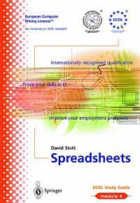 Ecdl Module 4: Spreadsheets : Ecdl-The European PC Standard (Library of Essays in International Law)