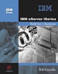 IBM eServer iSeries: Built for e-business