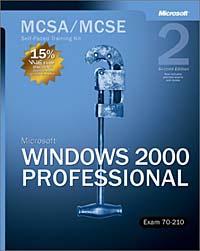 MCSA/MCSE Self-Paced Training Kit: Microsoft Windows 2000 Professional, Exam 70-210, Second Edition