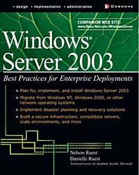 Windows Server 2003: Best Practices for Enterprise Deployments (Tips & Technique)