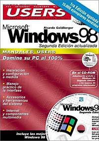 MS Windows 98 Segunda Edicion Manual del Usuario con CD-ROM: Manuales Users, en Espanol / Spanish