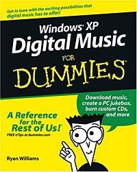 Windows®XP Digital Music For Dummies® (FOR DUMMIES (COMPUTER/TECH))