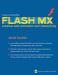 Macromedia Flash MX Creative Web Animation and Interactivity