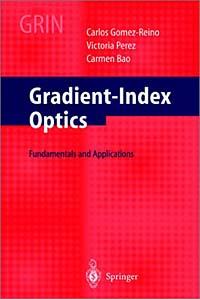 Gradient-Index Optics Gomez-Reino, C.