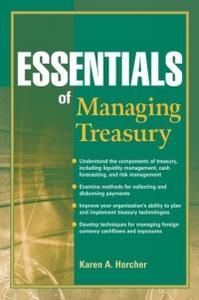 Essentials of Managing Treasury (Essentials Series)