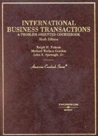 International Business Transactions: A Problem-Oriented Coursebook (American Casebook)