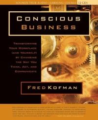 Conscious Business (аудиокнига на 12 CD)