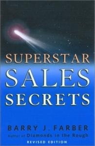 Superstar Sales Secrets: By Barry Farber