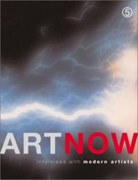 Art Now: Interviews With Modern Artists