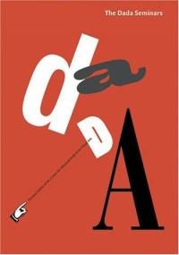 The Dada Seminars (Casva Seminar Papers)