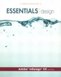 Essentials for Design Adobe(R) InDesign(R) CS-Level 1 (Essentials for Design)