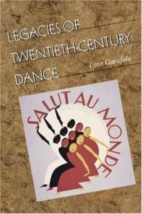 Legacies Of Twentieth-century Dance