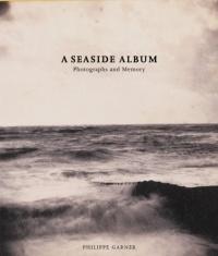 A Seaside Album : Photographs and Memory