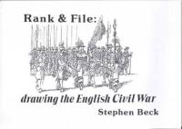 Rank & File: Drawing the English Civil War