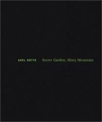 Axel Hutte: Secret Garden, Misty Mountain