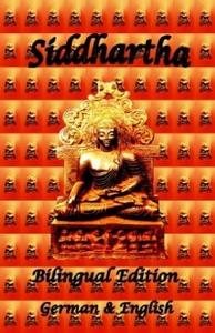 Siddhartha - Bilingual Edition, German & English