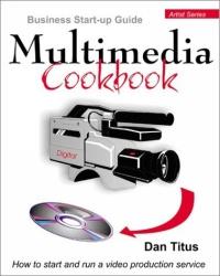 Multimedia Cookbook: Business Start-Up Guide (Artist)