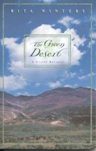 The Green Desert : A Silent Retreat