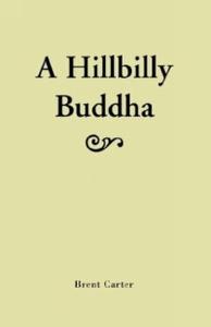 A Hillbilly Buddha