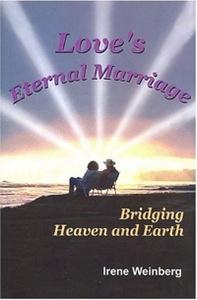 Love's Eternal Marriage