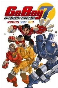 Go Boy 7 Volume 1: Ready Set Go! (Go Boy 7)