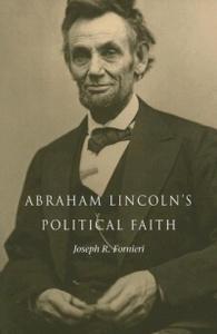 Abraham Lincoln's Political Faith