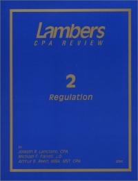 Lambers Cpa Review 2: Regulation