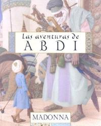 Adventures Of Abdi, The (aventuras De Abdi, Las)