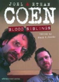 Joel and Ethan Coen: Blood Siblings