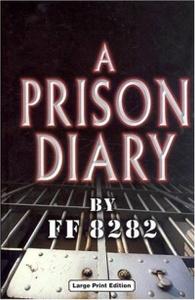 A Prison Diary: Vol. One