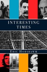 Interesting Times : A Twentieth-Century Life