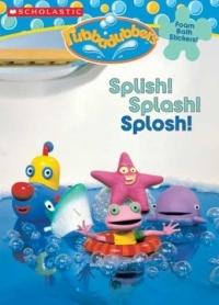 Rubbadubbers: Splish! Splash! Splosh! (Coloring Book with Foam Bath Stickers)