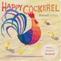 Happy Cockerel (Farm Board Book Series)
