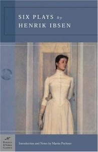 Six Plays by Henrik Ibsen (Barnes & Noble Classics Series) (B&N Classics Trade Paper)