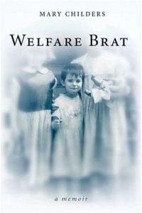 Welfare Brat : A Memoir