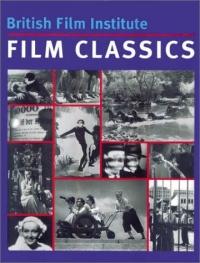 British Film Institute Film Classics: The Best of International Cinema 1916-1981
