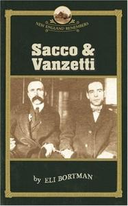 Sacco & Vanzetti (New England Remembers)