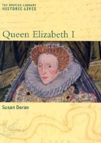 Queen Elizabeth I (Historic Lives)