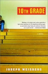 10th Grade: A Novel