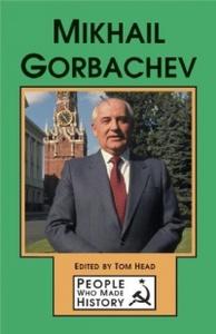 Mikhail Gorbachev (People Who Made History)