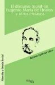 El Discurso Moral En Eugenio Maria De Hostos Y Otros Ensayos