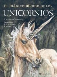 Cuentos De Unicornios: Relatos Magicos Y Maravillosos