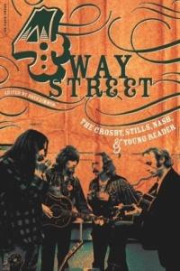 4 Way Street: The Crosby, Stills, Nash & Young Reader