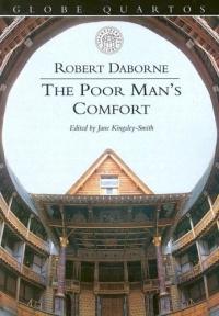 The Poor Man's Comfort (Globe Quartos)