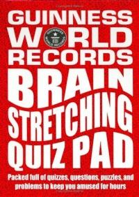 Guinness World Records: Brain Stretching Quiz Pad