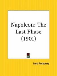 Napoleon: The Last Phase