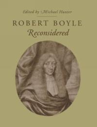 Robert Boyle Reconsidered